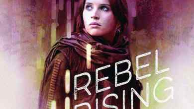 Photo of Star Wars: Rebel Rising novel to tell Jyn Erso's backstory!