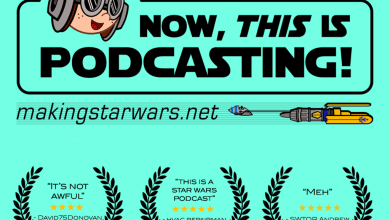 Photo of Episode 191 – MakingStarWars.net's Now, This is Podcasting!