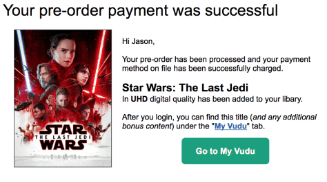 Pre-Order Star Wars: The Last Jedi at Vudu and get a  credit back from Vudu