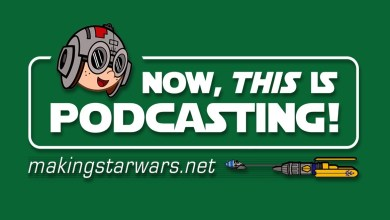 Photo of Now, This is Podcasting! Episode 242: Star Wars: Episode IX Returns to Black Park?