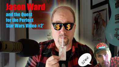 Photo of Jason Ward & the Quest for the Perfect Star Wars Video! #2 Star Wars isn't broken, they are!