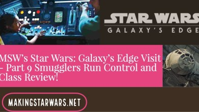Photo of MSW's Star Wars: Galaxy's Edge Visit – Part 9 Smugglers Run Control and Class Review!