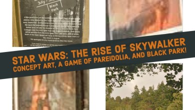 Photo of Star Wars: The Rise of Skywalker concept art, a game of pareidolia, and Black Park!