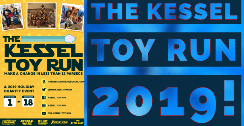 Photo of The Kessel Toy Run 2019 is here! Donate Star Wars Toys to Hospitalized children and their siblings!