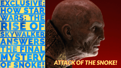 Photo of Exclusive: How Star Wars: The Rise of Skywalker answers the final mystery of Snoke!