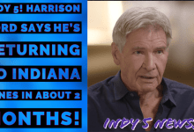 Photo of Indy 5! Harrison Ford says he's returning to Indiana Jones in about 2 months!