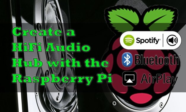 Listen to Spotify Connect, Bluetooth, and AirPlay with a Raspberry Pi Receiver