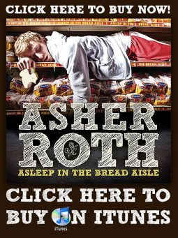 buy asher roth's asleep in the bread aisle