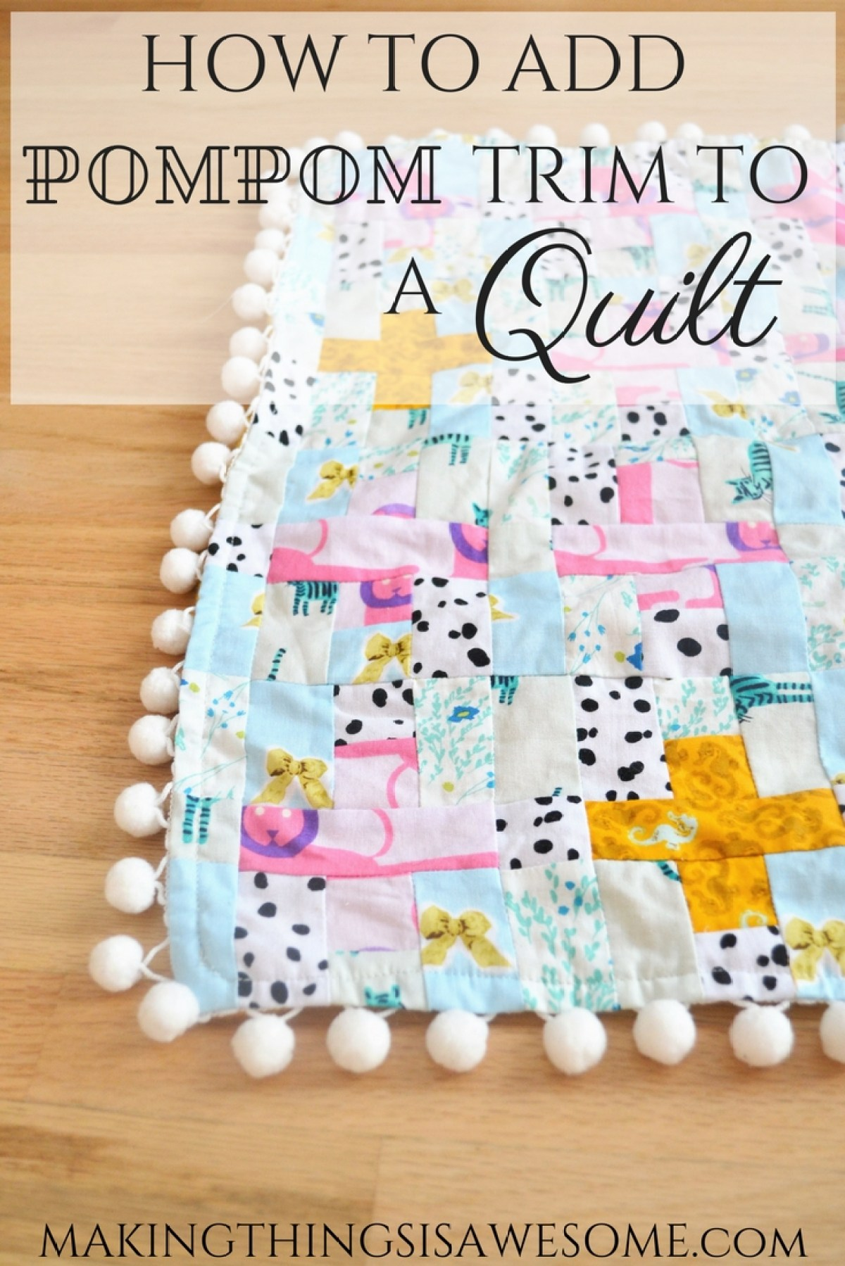 How to Add Pompom Trim to a Quilt - pin