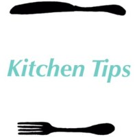 Kitchen Tips: Hacks