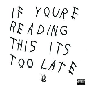Drake - If You're Reading this album cover