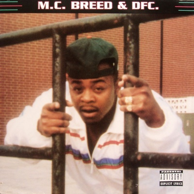 MC Breed & DFC - aint no future in yo frontin album cover