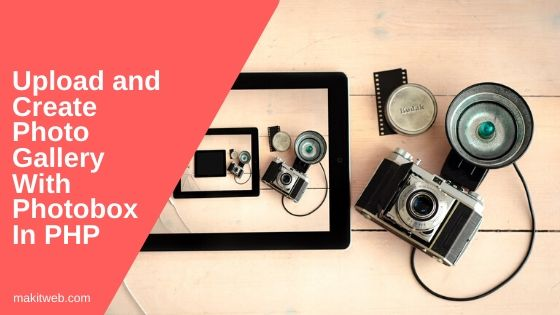 Upload and Create Photo Gallery with Photobox in PHP