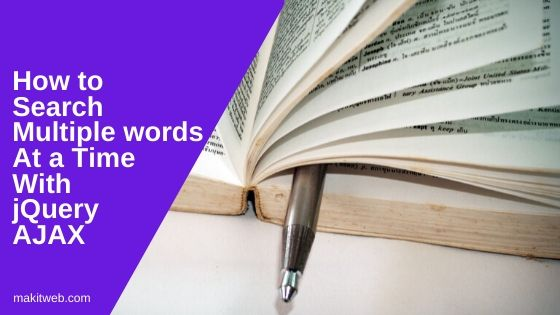 How to Search Multiple Words at a Time with jQuery AJAX