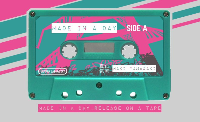 Made in a day cassette tape