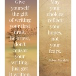 The secret life of the writer's voice is based in fear. Give yourself the gift of writing your first draft.