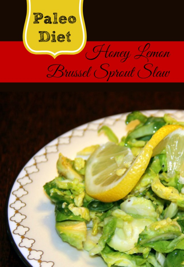 Honey Lemon Brussel Sprout Slaw Paleo Diet