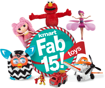 Kmart Fab 15 Toys List Is Here