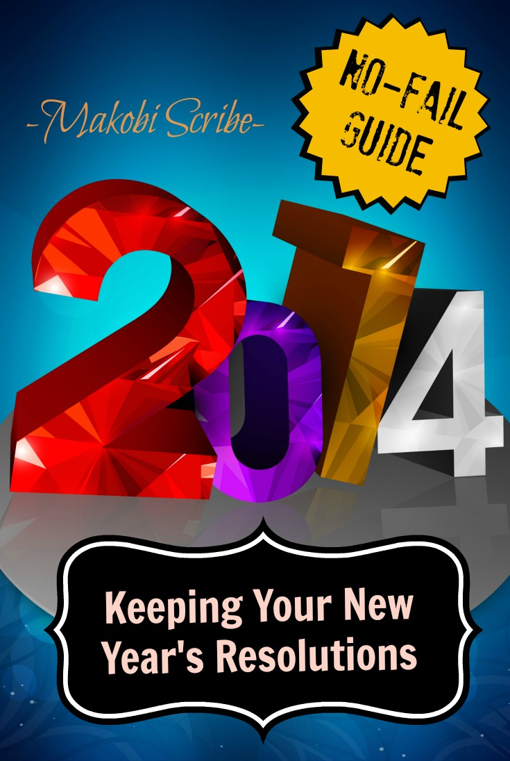 Happy New Year! How To Keep Your Resolutions In The New Year