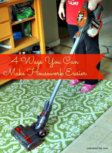 4 Ways You Can Make Housework Easier