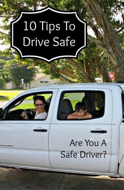 10 Tips to Drive Safe