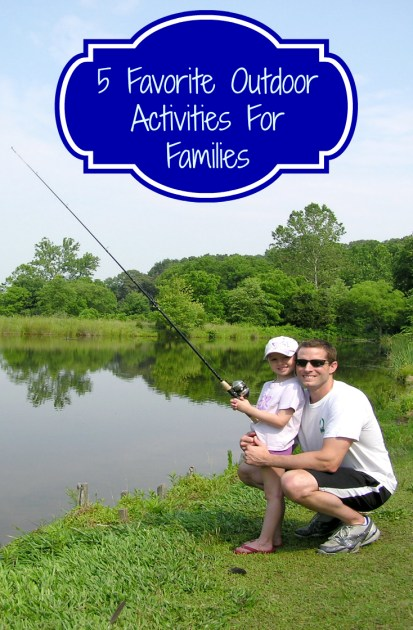 5 favorite outdoor activities for families in