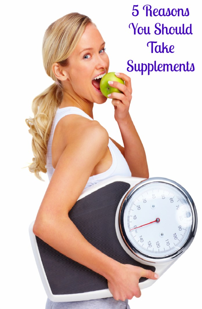 5 reasons you should take supplements