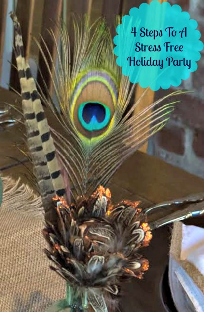 4 Steps To A Stress Free Holiday Party