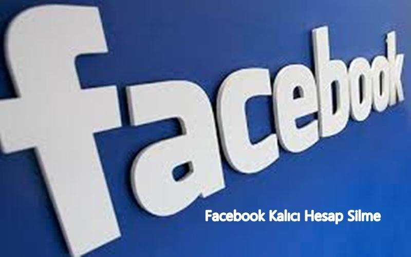 Facebook Hesabını Kalıcı Silmenin En Kolay Yolu  Nedir?