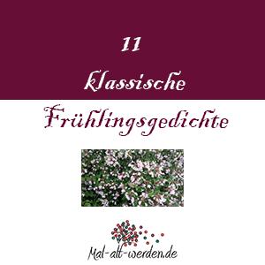 11 klassische und bekannte Frühlingsgedichte. Eine Auswahl