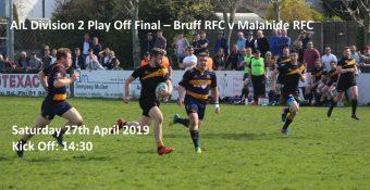 Bruff RFC v Malahide RFC Play Off Final