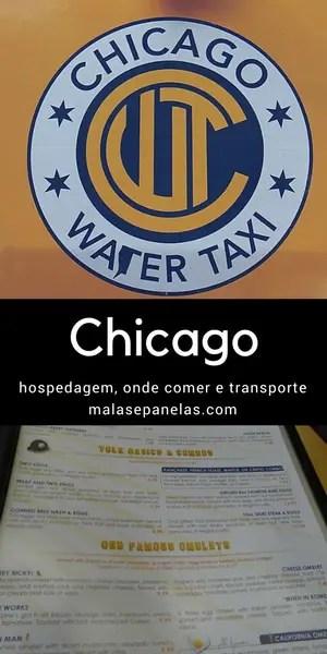 Chicago - hospedagem, onde comer e transporte | Malas e Panelas