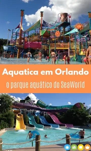 Aquatica em Orlando - o parque aquático do SeaWorld | Malas e Panelas