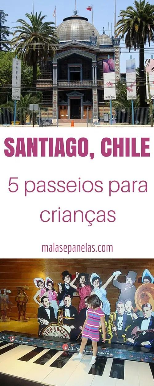 5 passeios para crianças em Santiago | Malas e Panelas