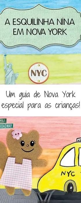 A Esquilinha Nina em NY: Um guia de Nova York especial para as crianças | Malas e Panelas