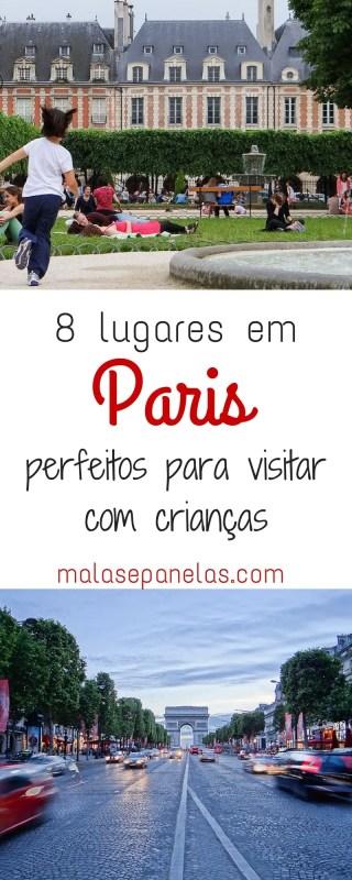 8 lugares em Paris perfeitos para visitar com crianças   Malas e Panelas