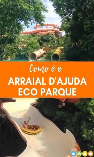 Como é o Arraial D'ajuda Eco Parque | Malas e Panelas