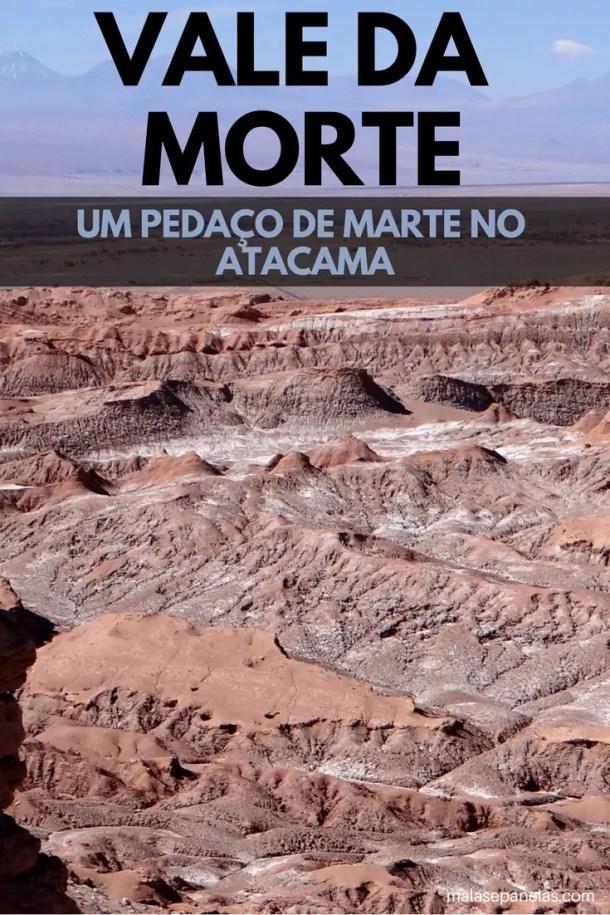 Atacama - Vale da Morte - Malas e Panelas;