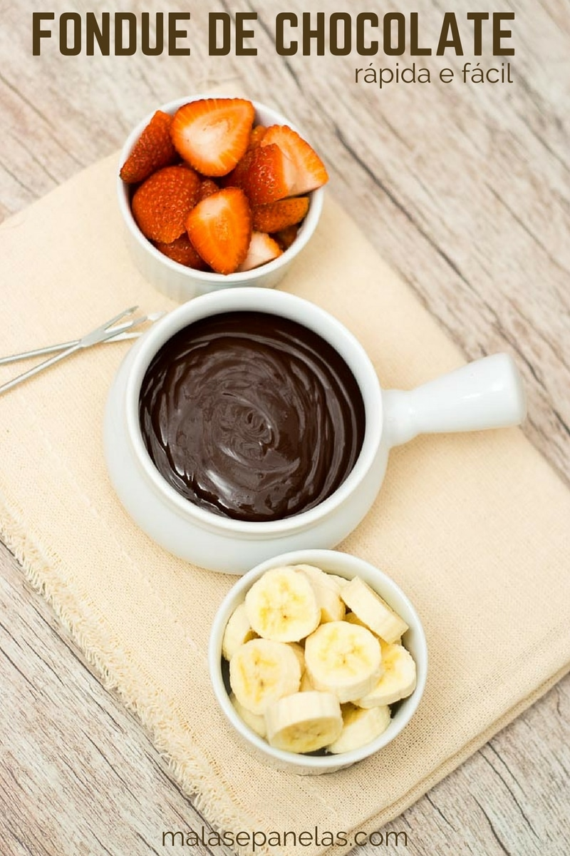 Fondue de Chocolate Rápida e Fácil | Malas e Panelas