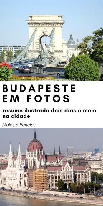 Budapeste em Fotos: resumo ilustrado de dois dias e meio na cidade | Malas e Panelas