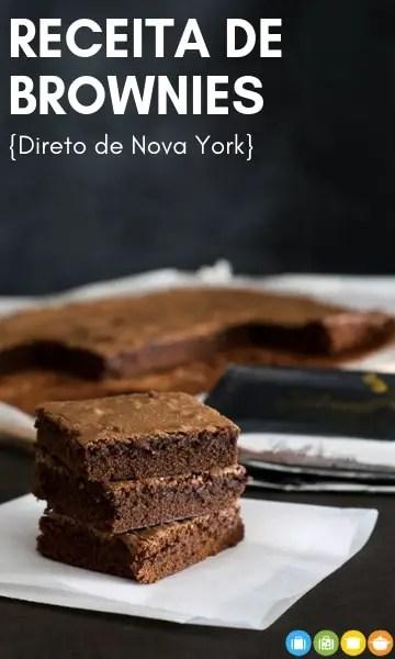 Receita de Brownies {direto de NYC} | Malas e Panelas