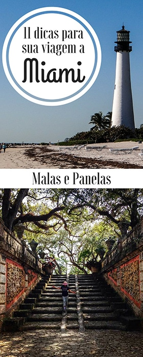 11 dicas para sua viagem a Miami | Malas e Panelas