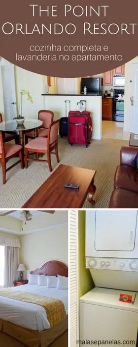 Hotel com cozinha e lavanderia em Orlando | The Point Orlando Resort | Malas e Panelas