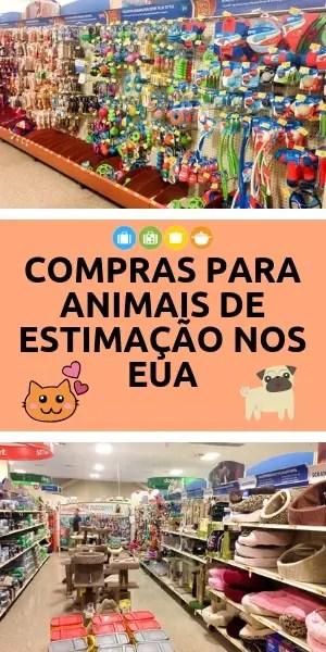 Compras para animais de estimação nos EUA   Malas e Panelas