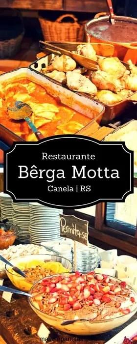 Restaurante Bêrga Mótta em Canela RS