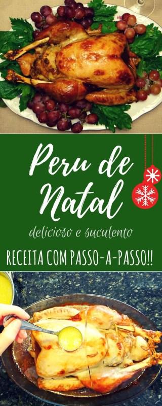 Peru de Natal - delicioso e suculento. Receita com passo-a-passo | Malas e Panelas