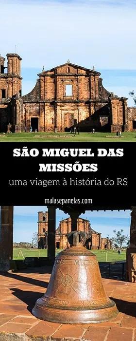 São Miguel das Missões - uma viagem à história do RS | Malas e Panelas