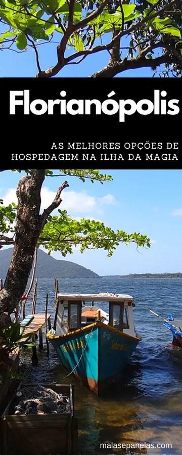 As melhores opções de hospedagem em Florianópolis