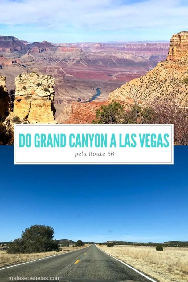 10 dias no sudoeste americano - Décimo dia: Do Grand Canyon a Las Vegas pela Route 66 | Malas e Panelas