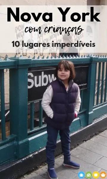 Nova York com crianças - 10 lugares imperdíveis | Malas e Panelas